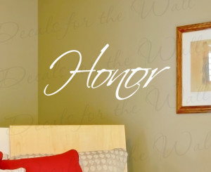 Honor Inspirational Vinyl Wall Decal Quote