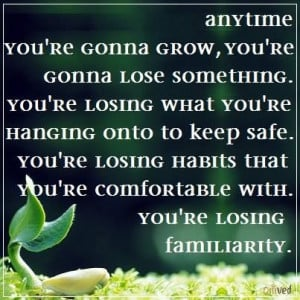 ... re comfortable with you re losing familiarity james hillman # quote