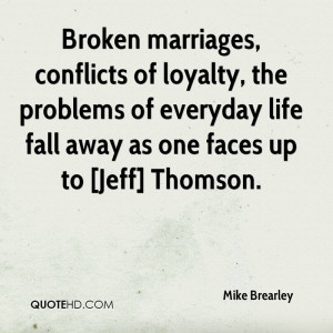 Quotes About Broken Marriages