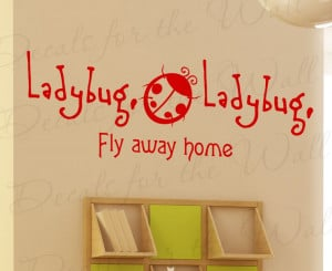 Kid's Nursery Ladybug Fly Away Home Vinyl Wall Decal Quote