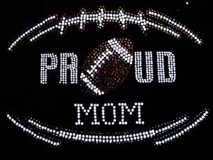 Proud Football Mom Quotes Proud football mom rhinestone