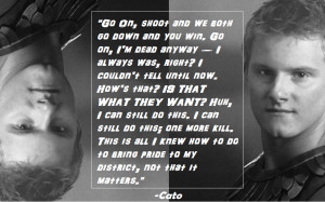 Hunger Games Quotes Rue Cato hunger games quotes cato
