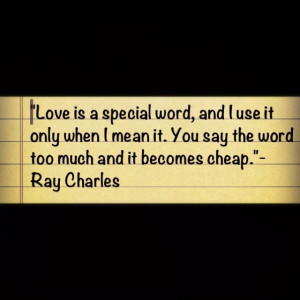 Ray Charles Love Quote