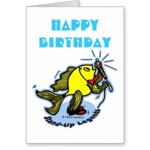 Happy Birthday funny Stand-Up Fish cartoon CARD