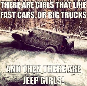 Girls And Big Trucks Quotes Girls and rides /jeep quotes / jeep ...