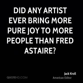 Jack Kroll - Did any artist ever bring more pure joy to more people ...