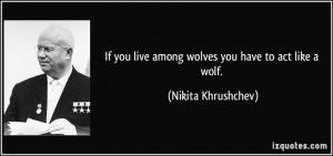 More Nikita Khrushchev Quotes