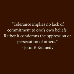 JFK quote #JFK #tolerance
