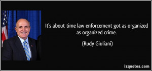 It's about time law enforcement got as organized as organized crime ...