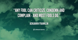 Any Fool Can Criticize...