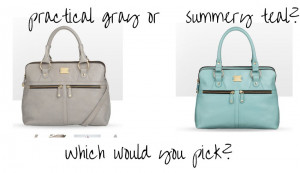 ... and I LOVE this purse, but am having a hard time picking which color
