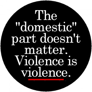 For Sale on this Page: Domestic Violence is Violence design