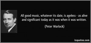 More Peter Warlock Quotes