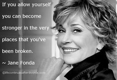 If you allow yourself.... #quote #Jane Fonda