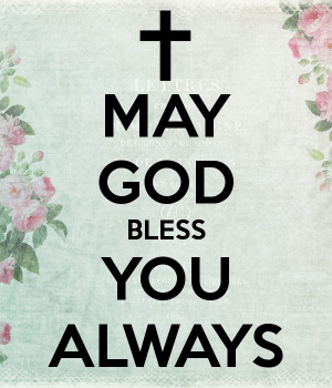 May God Bless You Always