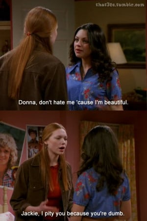 Donna & Jackie / That 70's Show