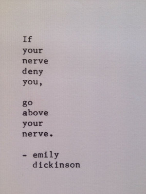 Emily Dickinson quote on courage by WORDJOY on Etsy, $8.00
