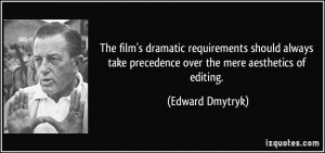 More Edward Dmytryk Quotes