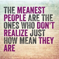 Mean Quotes About People Like. the sad reality of those
