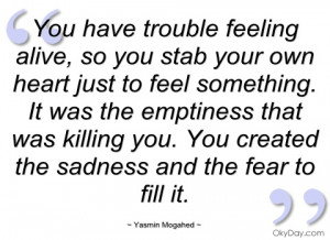 you have trouble feeling alive yasmin mogahed