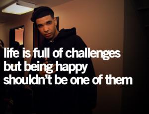 drake, happy, life, quote
