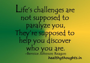 Life's Challenges Are Not Supposed To Paralyze You…