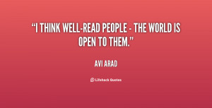 think well-read people - the world is open to them.""