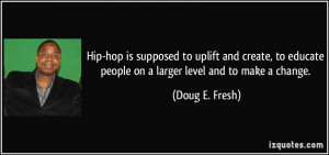 More Doug E. Fresh Quotes