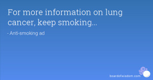 For More Information On Lung Cancer Inspirational Life Quotes