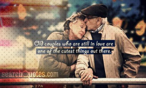 Old couples who are still in love are one of the cutest things out ...