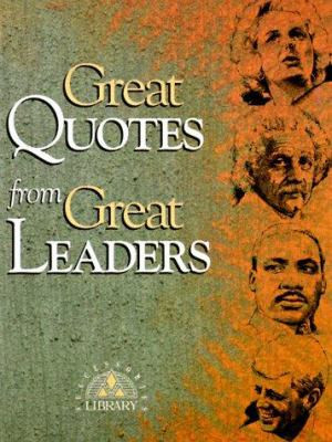 Leader Quotes Unforgettable . Blog or Famous Quotes by World Leaders ...
