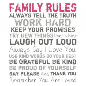 Family Rules - Family Quote