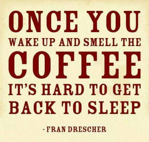 Wake up & smell the coffee ☕☕
