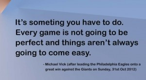 Philadelphia Eagles Michael Vick Quote (after his spectacular winning ...