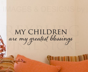 Wall-Decal-Sticker-Quote-Vinyl-Art-Children-are-my-Greatest-Blessings ...