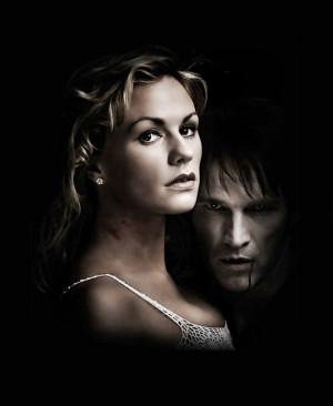 True Blood - Sookie & Bill - Anna Paquin & Stephen Moyer