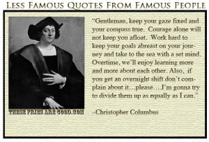 Christopher Columbus lesser known quotes