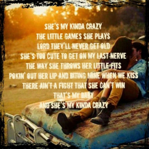 Brantley Gilbert Lyrics | She's My Kinda Crazy by Brantley Gilbert