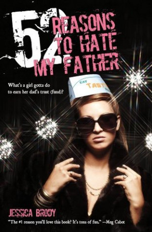 """Start by marking """"52 Reasons to Hate My Father"""" as Want to Read:"""