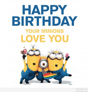 Happy-birthday-your-minions-love-you