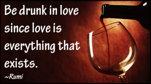 Drunk in Love Quotes