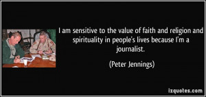 quote-i-am-sensitive-to-the-value-of-faith-and-religion-and ...