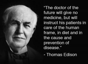 Thomas Edison – The Doctor of the Future