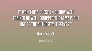 It won't be a question of how well-trained or well-equipped the army ...