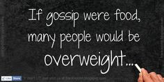 ... be overweight more food quotes gossip in global food small town gossip