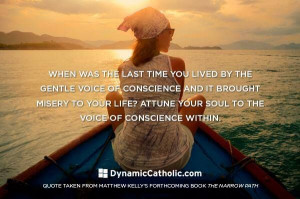 attune your soul to the voice of conscience within