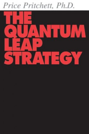 "Start by marking ""The Quantum Leap Strategy"" as Want to Read:"