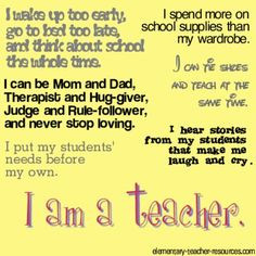 am a teacher. Love this. This is why I'm in my 27th year of teaching ...