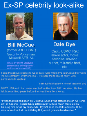 ... HERE to see how much Bill McCue looks like the celebrity Dale Dye