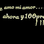 in spanish love picture quotes in spanish quotes in spanish te amo ...